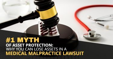 #1 MYTH OF ASSET PROTECTION_ WHY YOU CAN LOSE ASSETS IN A MEDICAL MALPRACTICE LAWSUIT-HaimanHogue