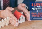 4 LEVELS OF ASSET PROTECTION FOR REAL ESTATE INVESTORs-HaimanHogue