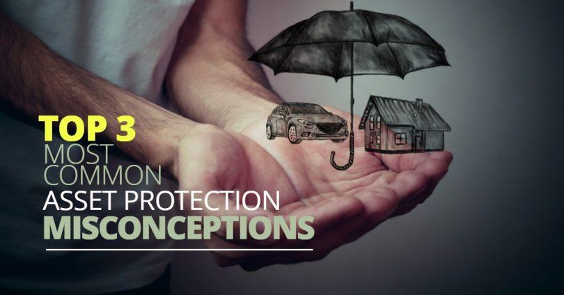 AssetProtectionMisconceptions-HaimanHogue