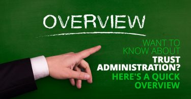 TrustAdministrationOverview-HaimanHogue